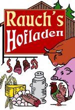 Rauchs Hofladen - Rott/Lech